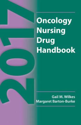 2017 Oncology Nursing Drug Handbook [electronic resource]