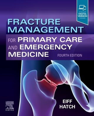 Fracture management for primary care and emergency medicine [electronic resource]