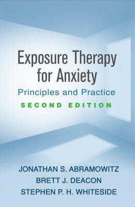 Exposure therapy for anxiety : principles and practice [electronic resource]