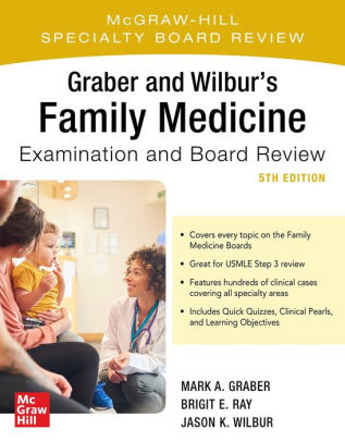 Graber and Wilbur's family medicine examination & board review [electronic resource]