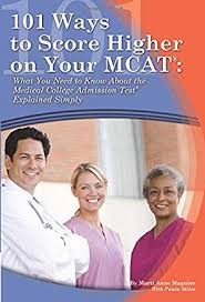 101 Ways to Score Higher on Your MCAT [electronic resource]
