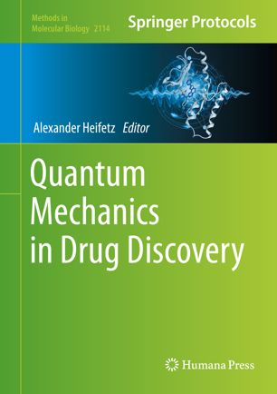 Quantum Mechanics in Drug Discovery [electronic resource]