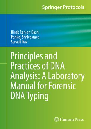 Principles and Practices of DNA Analysis: A Laboratory Manual for Forensic DNA Typing [electronic resource]