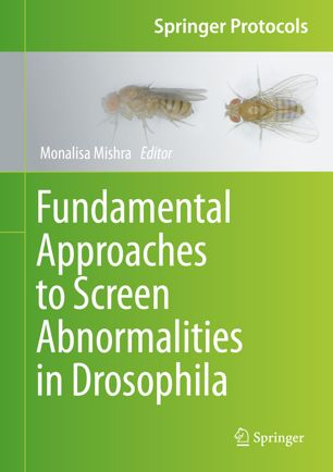 Fundamental Approaches to Screen Abnormalities in Drosophila [electronic resource]