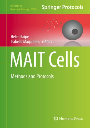 MAIT Cells: Methods and Protocols [electronic resource]