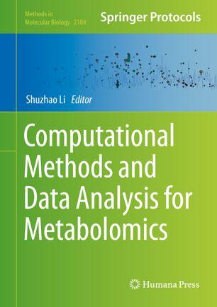 Computational Methods and Data Analysis for Metabolomics [electronic resource]