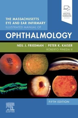 The Massachusetts eye and ear infirmary illustrated manual of ophthalmology [electronic resource]