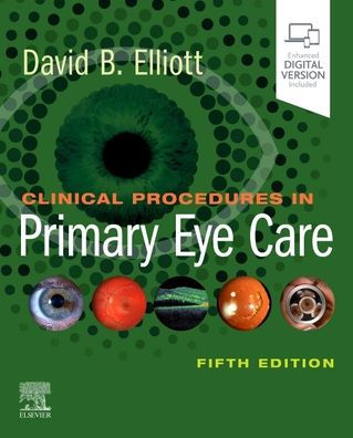 Clinical procedures in primary eye care [electronic resource]