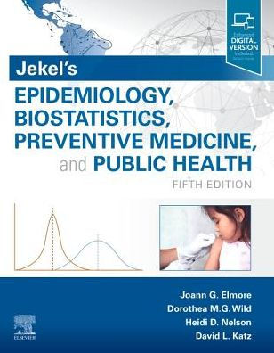 Jekel's epidemiology, biostatistics, preventive medicine, and public health [electronic resource]