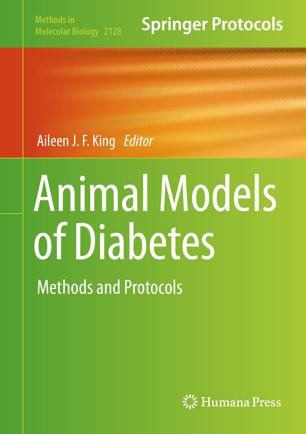 Animal Models of Diabetes : Methods and Protocols [electronic resource]