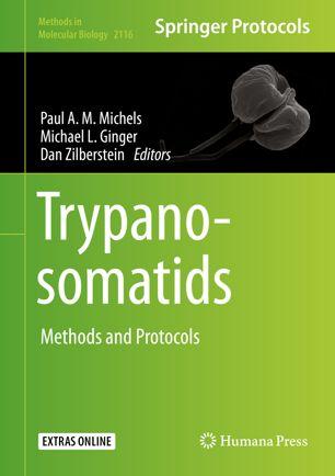Trypanosomatids : Methods and Protocols [electronic resource]