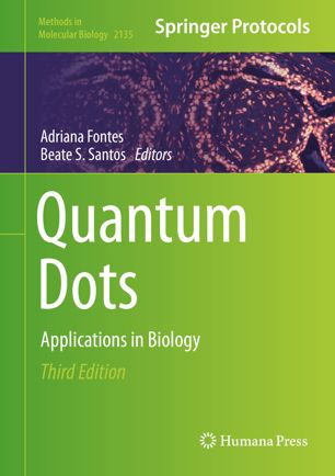 Quantum Dots : Applications in Biology [electronic resource]