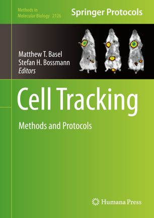 Cell Tracking : Methods and Protocols [electronic resource]