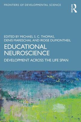 Educational neuroscience : development across the life span [electronic resource]