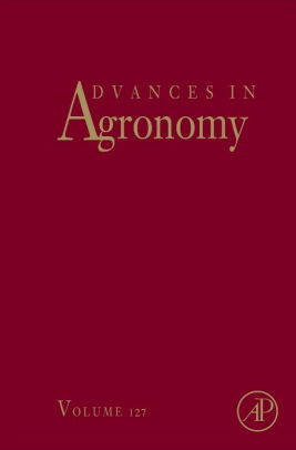 Advances in Agronomy, Vol 127 [electronic resource]