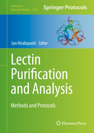 Lectin Purification and Analysis : Methods and Protocols [electronic resource]