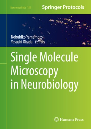 Single Molecule Microscopy in Neurobiology [electronic resource]
