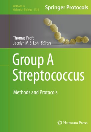 Group A Streptococcus : Methods and Protocols [electronic resource]