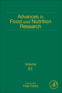 Advances in Food and Nutrition Research, Vol 81 [electronic resource]