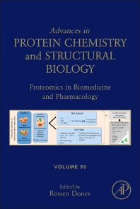 Advances in Protein Chemistry and Structural Biology, Vol 95 : Proteomics in Biomedicine and Pharmacology [electronic resource]