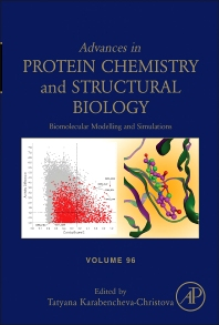 Advances in Protein Chemistry and Structural Biology, Vol 96 : Biomolecular Modelling and Simulations [electronic resource]