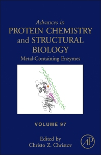 Advances in Protein Chemistry and Structural Biology, Vol 97 : Metal-Containing Enzymes [electronic resource]