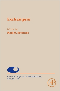 Current Topics in Membranes, Vol 73 : Exchangers [electronic resource]