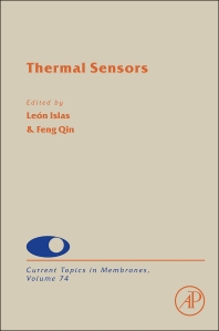 Current Topics in Membranes, Vol 74 : Thermal Sensors [electronic resource]