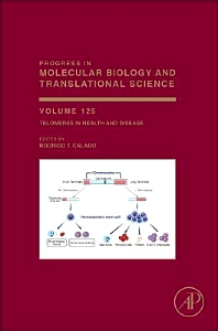Progress in Molecular Biology and Translational Science, Vol 125 : Telomeres in Health and Disease [electronic resource]