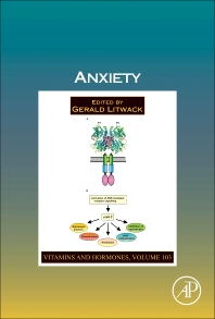 Vitamins & Hormones, Vol 103 : Anxiety [electronic resource]