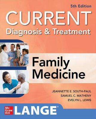Current diagnosis & treatment : family medicine [electronic resource]