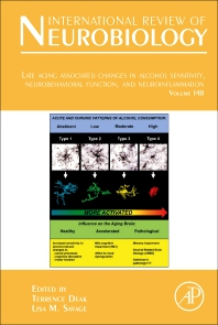 Late Aging Associated Changes in Alcohol Sensitivity, Neurobehavioral Function, and Neuroinflammation [electronic resource]