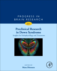 Preclinical Research in Down Syndrome: Insights for Pathophysiology and Treatments [electronic resource]