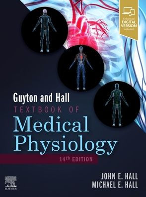 Guyton and Hall textbook of medical physiology [electronic resource]