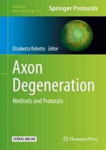 Axon Degeneration Methods and Protocols /  [electronic resource]