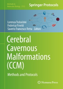 Cerebral Cavernous Malformations (CCM) : Methods and Protocols [electronic resource]