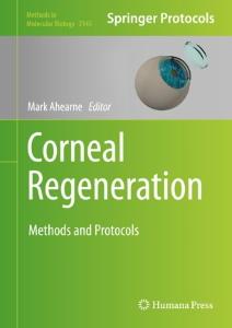 Corneal Regeneration : Methods and Protocols [electronic resource]