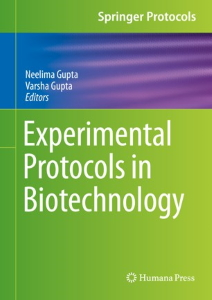 Experimental Protocols in Biotechnology [electronic resource]