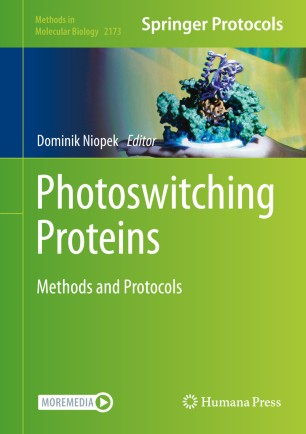 Photoswitching Proteins : Methods and Protocols [electronic resource]