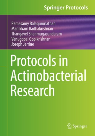 Protocols in Actinobacterial Research [electronic resource]