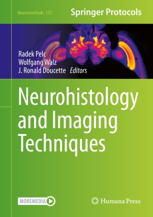 Neurohistology and Imaging Techniques [electronic resource]