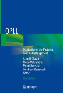 OPLL : ossification of the posterior longitudinal ligament [electronic resource]
