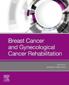 Breast cancer and gynecologic cancer rehabilitation [electronic resource]