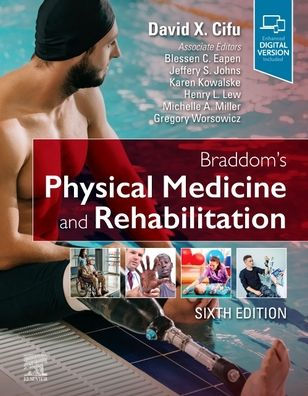 Braddom's physical medicine and rehabilitation [electronic resource]