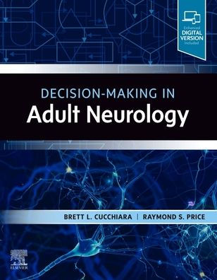 Decision-making in adult neurology [electronic resource]