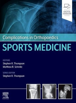 Complications in orthopaedics: sports medicine [electronic resource]