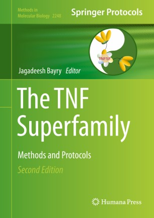 The TNF Superfamily: Methods and Protocols [electronic resource]