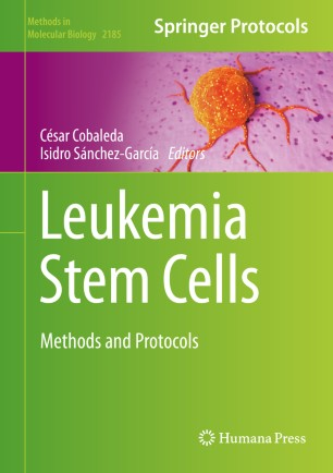 Leukemia Stem Cells : Methods and Protocols [electronic resource]