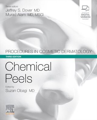 Procedures in cosmetic dermatology series : chemical peels [electronic resource]