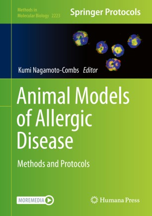 Animal Models of Allergic Disease: Methods and Protocols [electronic resource]